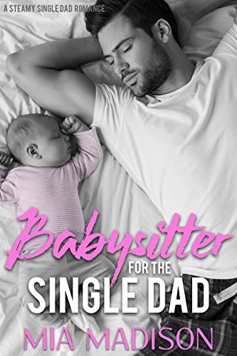 Babysitter for the Single Dad
